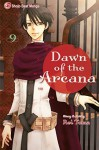 Dawn of the Arcana, Vol. 9 by Rei Toma (2013-04-02) - Rei Toma