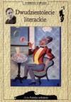 Dwudziestolecie literackie (A to Polska właśnie) - Andrzej Zawada