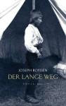 Der lange Weg - Joseph Boyden, Bettina Münch, Kathrin Razum