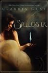 Spellcaster - Claudia Gray
