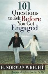 101 Questions to Ask Before You Get Engaged - H. Norman Wright