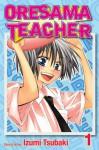 Oresama Teacher , Vol. 1 - Izumi Tsubaki