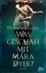 Was geschah mit Mara Dyer? - Michelle Hodkin