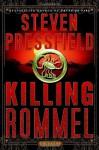 Killing Rommel - Steven Pressfield