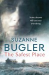 The Safest Place - Suzanne Bugler