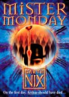 Mister Monday - Garth Nix