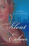 Silent Echoes - Carla Jablonski