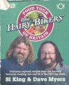 The Hairy Bikers' Food Tour Of Britain - Si King, Dave Myers
