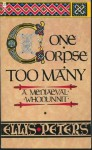 One Corpse Too Many (Cadfael #2) - Ellis Peters