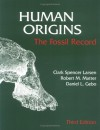 Human Origins : The Fossil Record - Clark Spencer Larsen