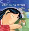 While You Are Sleeping - Durga Bernhard