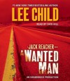 A Wanted Man (Jack Reacher, #17) - Dick Hill, Lee Child
