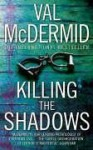 Killing the Shadows (Audio) - Val McDermid, Michael Page