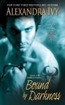 Bound By Darkness - Alexandra Ivy