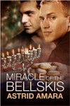 Miracle of the Bellskis - Astrid Amara