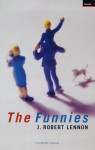 The Funnies - J. Robert Lennon