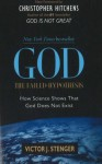 God: The Failed Hypothesis: How Science Shows That God Does Not Exist - Victor J. Stenger, Christopher Hitchens