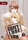 Can't Lose You: Volume 1 - Wann