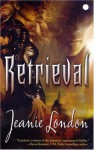 Retrieval - Jeanie London