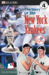 The Story of the New York Yankees (MLB Readers, Level 4) - David Hackett Fischer