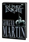 Hedge Knight, Vol. 1 (v. 1) - George R.R. Martin, Ben Avery, Mike Miller
