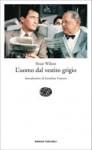 L'uomo dal vestito grigio - Sloan Wilson, Bruno Oddera, Jonathan Franzen
