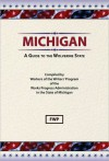 Michigan, a Guide to the Wolverine State - Writers Program