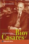 Siete Conversaciones Con Adolfo Bioy Casares - Fernando Sorrentino, Adolfo Bioy Casares