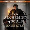 The Alchemist of Souls - Anne Lyle, Michael Page