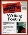 The Complete Idiot's Guide to Writing Poetry - Nikki Moustaki