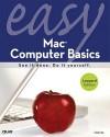 Easy Mac Computer Basics (Easy Series) - Lisa Lee