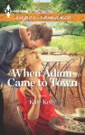 When Adam Came to Town - Kate Kelly