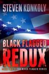 Black Flagged Redux - Steven Konkoly