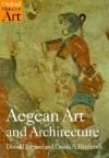 Aegean Art and Architecture (Oxford History of Art) - Donald Preziosi