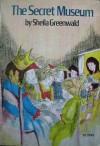 The Secret Museum (paperback) - Sheila Greenwald