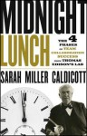 Midnight Lunch: The 4 Phases of Team Collaboration Success from Thomas Edison's Lab - Sarah Miller Caldicott