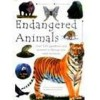 Endangered Animals Over 100 Questions And Answers To Things You Want To Know - Lucinda Hawksley, Michael Posen