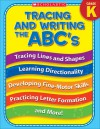 Tracing and Writing the ABC's (Kindergarten) - Terry Cooper, Staff of Teaching Resources