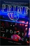 Prime: A Novel - Poppy Z. Brite