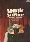Magic with Science - Walter B. Gibson