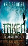 Taken: Das Laicos-Projekt 1 (German Edition) - Barbara Röhl, Erin Bowman