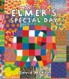 Elmer's Special Day - David McKee