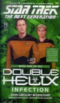 Infection (Star Trek: The Next Generation, #51) (Double Helix, #1) - John Gregory Betancourt