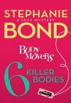 6 Killer Bodies (A Body Movers Novel) - Stephanie Bond