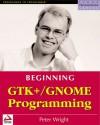 Beginning Gtk+/Gnome Programming - Peter Wright