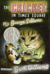The Cricket in Times Square - George Selden, Garth Williams