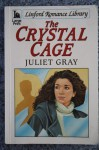 The Crystal Cage - Juliet Gray