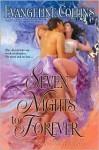 Seven Nights to Forever - Evangeline Collins