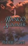 Mango Summer - Phoebe Conn