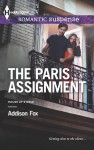 The Paris Assignment - Addison Fox